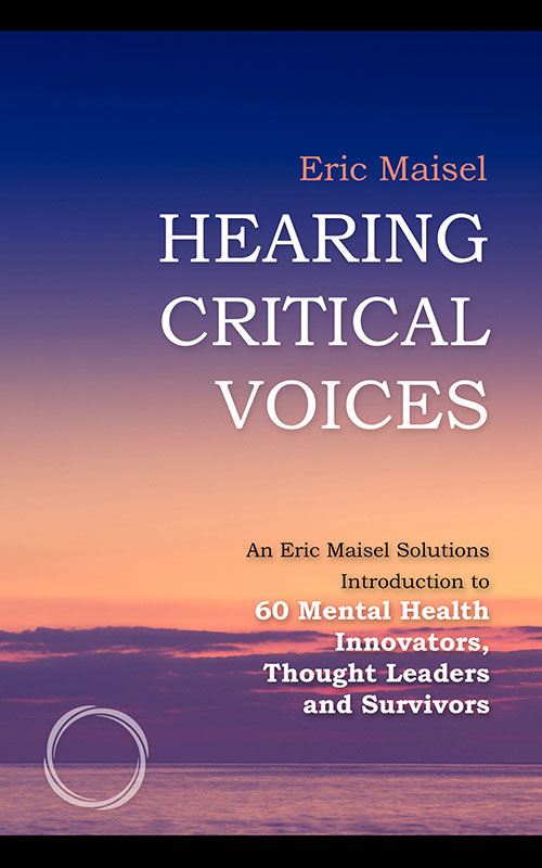 Hearing Critical Voices - Eric Maisel