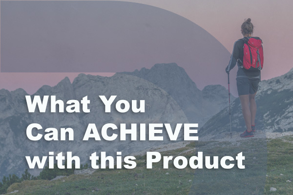 What you can achieve with this product